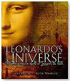 Leonardo's Universe: The Renaissance World of Leonardo DaVinci
