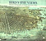 Bird's Eye Views, John William Reps, 1568981465