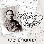 The Music Teacher | Bob Sennett