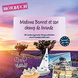 Madame Bonnet et son champ de lavande (PONS Hörbuch Französisch)