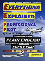 [D.O.W.N.L.O.A.D] Everything Explained for the Professional Pilot E.P.U.B