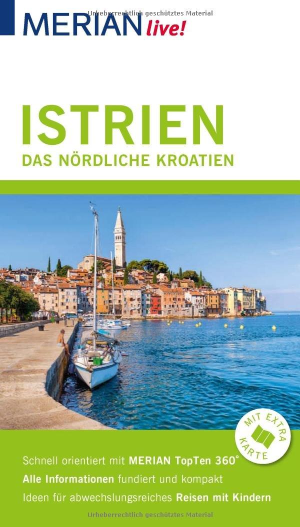 Merian Live Reisefuhrer Istrien Das Nordliche Kroatien Mit Extra