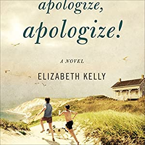 Apologize, Apologize! Audiobook