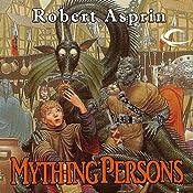 Mything Persons: Myth Adventures, Book 5 | Robert Asprin