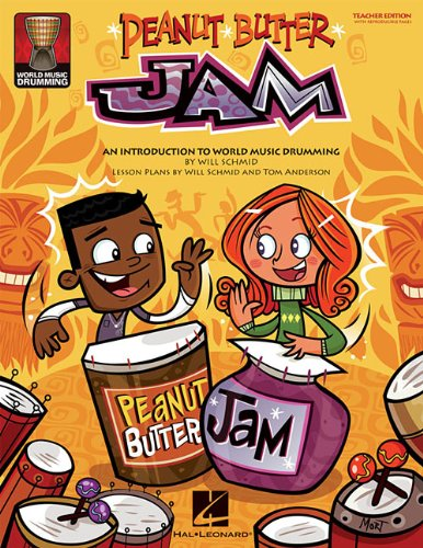 (Peanut Butter Jam: An Introduction to World Music Drumming)