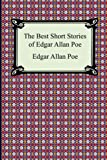 The Best Short Stories of Edgar Allan Poe: (The Fall of the House of Usher, the Tell-Tale Heart and Other Tales) by Edgar Allan Poe (2006-01-01)