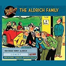 The Aldrich Family Radio/TV Program by Clifford Goldsmith Narrated by  full cast