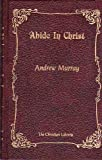 Abide in Christ, Murray, Andrew, 0916441105