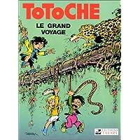 Grand voyage (le) totoche 01