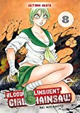 Bloody Delinquent Girl Chainsaw - tome 8 (8)