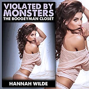 Violated by Monsters: The Boogeyman Closet Audiobook
