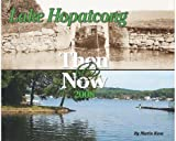 img - for Lake Hopatcong Then & Now 2008 book / textbook / text book