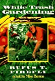 img - for White Trash Gardening book / textbook / text book