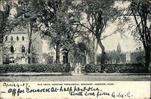 (Elm Arch, Andover Theological Seminary Andover, Massachusetts Original Vintage Postcard )