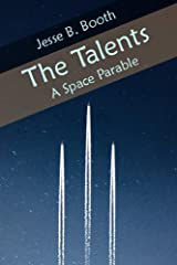 The Talents: A Space Parable Kindle Edition
