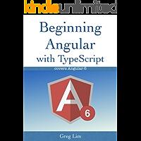 Beginning Angular with Typescript (updated to Angular 6) (English Edition)