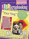 Fast Scrapbooking, Better Homes and Gardens, 0696220911