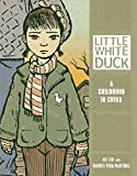 White Duck: A Childhood in China (Single Titles) (Graphic Universe)