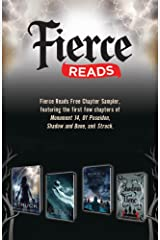 Fierce Reads Chapter Sampler: Chapters from the following titles: Monument 14, Of Poseidon, Shadow and Bone, Struck Kindle Edition