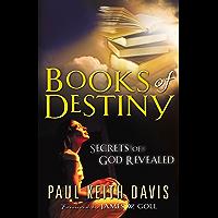 Books Of Destiny: Secrets Of God Revealed
