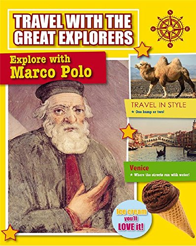 Explore with Marco Polo (Travel with the Great Explorers)