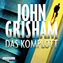 Das Komplott Audiobook by John Grisham Narrated by Charles Brauer