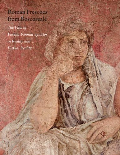 Roman Frescoes from Boscoreale: The Villa of Plubius Fannius Synistor in Reality and Virtual Reality por Bettina Bergmann,De Caro, Stefano,Joan R. Mertens,Rudolpf Meyer