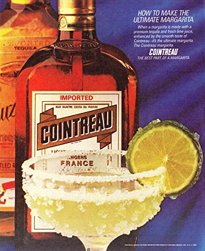 1986 Cointreau: Ultimate Margarita, Cointreau Print Ad