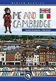 Me and Cambridge - complete guide: Diario di viaggio - trip diary (Italian Edition)