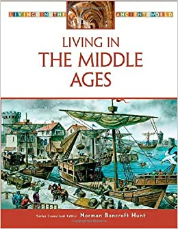 `ONLINE` Living In The Middle Ages (Living In The Ancient World). gestion viime Compra itself reminded people