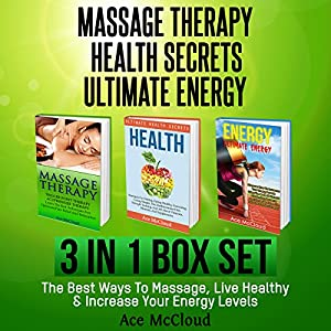 Massage Therapy: Health Secrets: Ultimate Energy Audiobook