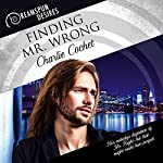 Finding Mr. Wrong: Dreamspun Desires | Charlie Cochet