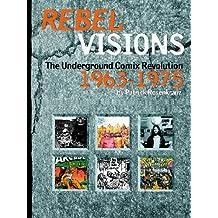 Rebel Visions: Underground Comix