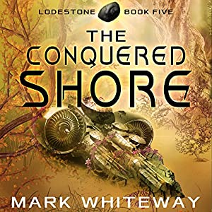 The Conquered Shore Audiobook