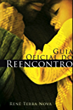 Guia Oficial do Reencontro com Deus