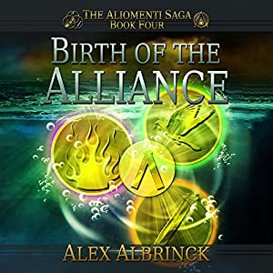 Birth of the Alliance Audiobook