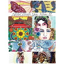 """""""Global Doodle Gems"""" Volume 18: The Ultimate Coloring Book...an Epic Collection from Artists around the World!"""