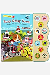 Busy Noisy Town: Interactive Children's Sound Book (10 Button Sound) (Early Bird Sound 10b) Hardcover