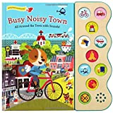 Busy Noisy Town: Interactive Children's Sound Book (10 Button Sound)