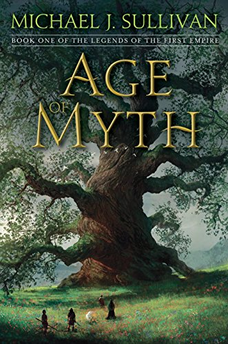Age of Myth: Book One of The Legends of the First Empire (Station Eleven By Emily St John Mandel)