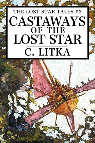 Castaways of the Lost Star: The Lost Star Tales #2