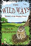 img - for Wild Ways: Mystery of the Hanging Tower book / textbook / text book