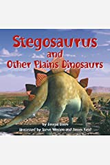 Stegosaurus and Other Plains Dinosaurs (Dinosaur Find) Library Binding