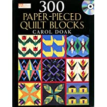 300 Paper-Pieced Quilt Blocks