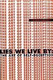 Lies We Live By, Eduardo Giannetti, 1582340579