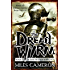 The Dread Wyrm (The Traitor Son Cycle Book 3)