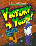Victory 4 Youth! Succeeding Against the Odds, Williams, Otis, Jr., 0787251550