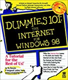 img - for Dummies 101?: The Internet for Windows? 98 (For Dummies) book / textbook / text book