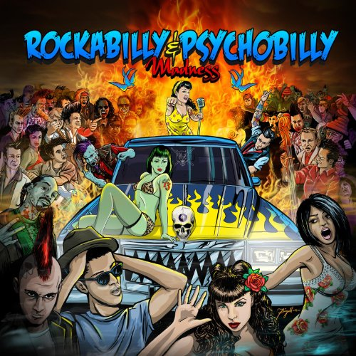 Rockabilly & Psychobilly Madness