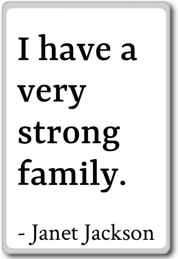Amazon.com: I have a very strong family. - Janet Jackson ...